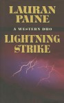 Lightning Strike: A Western Duo - Lauran Paine