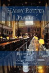 Harry Potter Places Book Two--Owls: Oxford Wizarding Locations - Charly D. Miller
