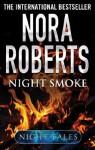 Night Smoke (Night Tales) - Nora Roberts