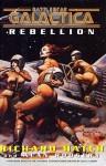 Battlestar Galactica: Rebellion - Richard Hatch, Alan Rodgers