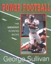 Power Football: The Greatest Running Backs - George Sullivan