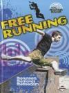 Free Running - Paul Mason, Sarah Eason