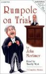Rumpole on Trial (Audio) - John Mortimer