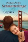 Schmetterlinge im Gepäck - Stephanie Perkins