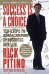 Success Is a Choice: Ten Steps to Overachieving in Business and Life (Audio) - Rick Pitino