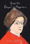 And the Pursuit of Happiness - Maira Kalman