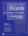 Words for Students of English Volume 8: A Vocabulary Series for ESL - Dawn E. McCormick