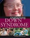 Explaining Down Syndrome - Angela Royston