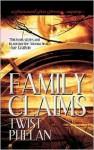 Family Claims - Twist Phelan