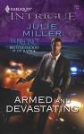 Armed and Devastating - Julie Miller
