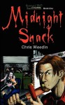 Midnight Snack (Graveyard Shift: the Adventures of Carson Dudley Book 1) - Chris Weedin