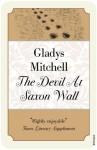 The Devil at Saxon Wall (Mrs Bradley 6) - Gladys Mitchell