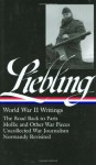 World War II Writings (Library of America #181) - A.J. Liebling, Pete Hamill