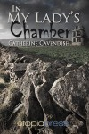 In My Lady's Chamber - Catherine Cavendish