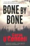 Bone by Bone by O'Connell, Carol (2009) Paperback - Carol O'Connell