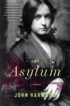 The Asylum by Harwood, John (2014) Paperback - John Harwood