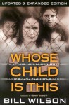 Whose Child Is This? - Bill Wilson