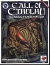 Call Of Cthulhu: Horror Roleplaying In the Worlds Of H.P. Lovecraft (5th Edition - Chaosium #2336) - Sandy Petersen, Lynn Willis