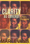 Clarity as Concept: A Poet's Perspective - Mari Evans