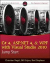 C# 4, ASP.Net 4, and Wpf, with Visual Studio 2010 Jump Start - Christian Nagel, Rod Stephens, Karli Watson, Jay Glynn, Bill Evjen, Devin Rader, Scott Hanselman, Morgan Skinner