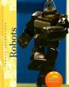 Robots - Rebecca Stefoff
