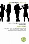 Hana-Kimi - Frederic P. Miller, Agnes F. Vandome, John McBrewster