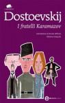I fratelli Karamazov - Fyodor Dostoyevsky, Alfredo Polledro