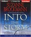 Into the Storm (Troubleshooters #10) - Suzanne Brockmann, Patrick G. Lawlor, Melanie Ewbank