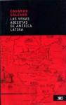 Las venas abiertas de América Latina - Eduardo Galeano