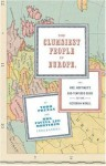 The Clumsiest People in Europe: Or, Mrs. Mortimer's Bad-Tempered Guide to the Victorian World - Todd Pruzan