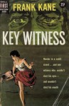 Key Witness - Frank Kane