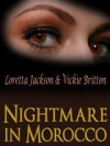 Nightmare in Morocco - Vickie Britton