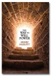 The Way to Will-Power - Henry Hazlitt