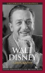Walt Disney: A Biography - Louise Krasniewicz, Michael Blitz