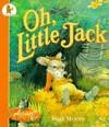 Oh, Little Jack - Inga Moore