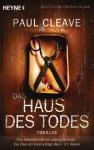 Das Haus des Todes (Taschenbuch) - Paul Cleave