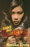 Gunz and Roses - Keisha Ervin