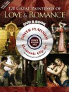 120 Great Paintings of Love and Romance CD-ROM and Book - Carol Belanger-Grafton