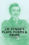 Plays, Poems & Prose Syng - J.M. Synge