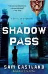 Shadow Pass (Inspector Pekkala #2) - Sam Eastland