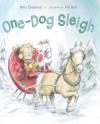 One-Dog Sleigh - Mary Casanova, Ard Hoyt
