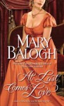 At Last Comes Love - Mary Balogh