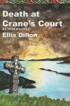 Death at Crane's Court: An Irish Mystery - Eilís Dillon, Cormac Cuilleanain