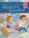 Naples! #1 (Recipe for Adventure) - Giada De Laurentiis, Francesca Gambatesa