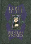 Eerie Little Bedtime Stories - Madame M.