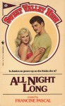 All Night Long - Francine Pascal, Kate William