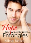 Hope Entangles - Alice Bello