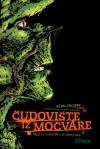 Saga o Čudovištu iz močvare (Čudovište iz močvare, #1) - Alan Moore, Darko Macan, John Totleben, Stephen Bissette