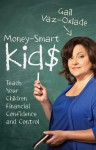 Money Smart Kids - Gail Vaz-Oxlade