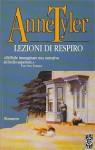 Lezioni di respiro - Anne Tyler, Luigi Schenoni